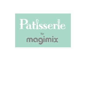 תמונה עבור יצרן Patesserie for Magimix